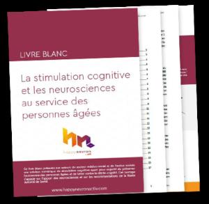 « La stimulation cognitive et les neurosciences au service des personnes âgées »